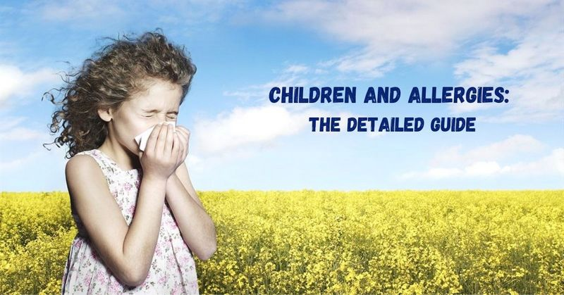 Children and Allergies_ The Detailed Guide